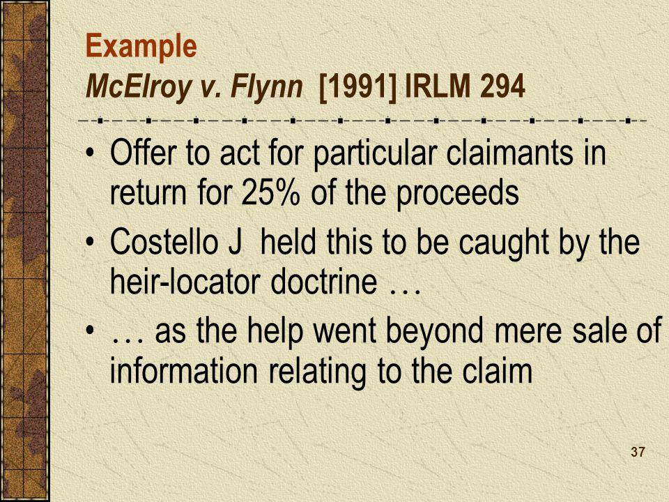 Example McElroy v. Flynn [1991] IRLM 294